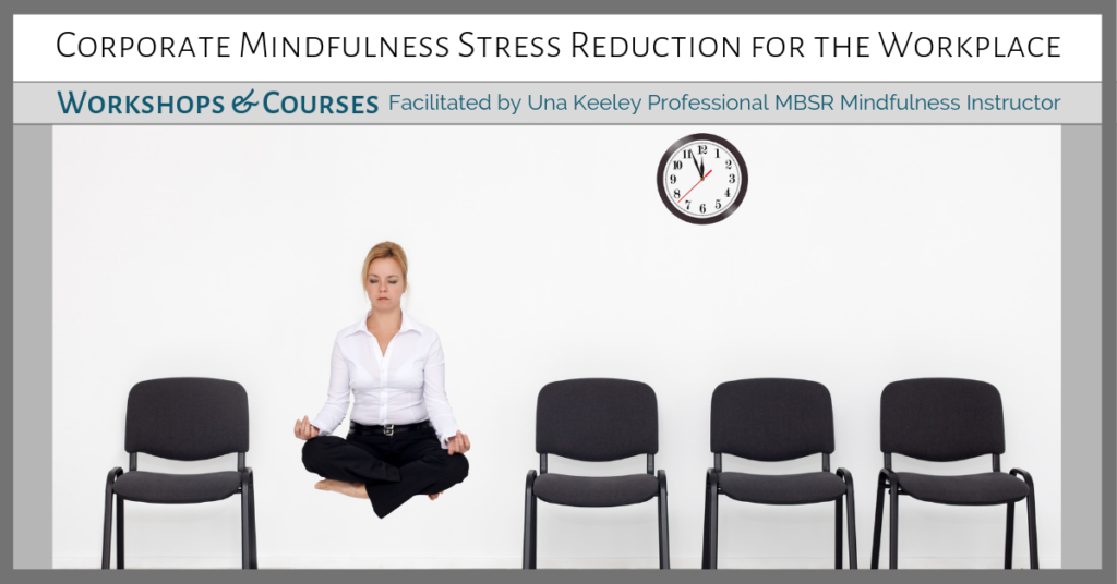 Corporate-Mindfulness-Training-Course-Workshop-Courses-with-Una-Keeley-FB