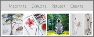Meditate-Explore-Reflect-Create