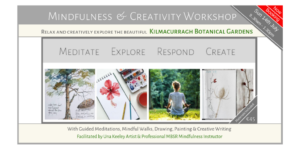 Mindfulness-And-Creativity-Kilmacurragh-Gardens-with-Una-Keeley-Mindfulness-Instructor-and-Artist-1024x512