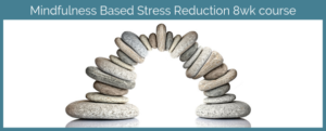 Mindfulness-Based-Stress-Reduction-8wk-course-with-Mindfulness-Instructor-Una-Keeley