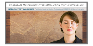 Mindfulness-Stress-Reduction-for-the-workplace-Twitter-1024x512(1)