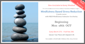 MBSR-Course-Gorey-Wexford-Bodhi-Clinic-Una-Keeley-October