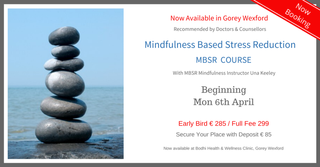 MBSR-Course-Gorey-Wexford-Bodhi-Clinic-Una-Keeley-April-2020