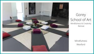 Gorey-School-Of-Art-Mindfulness-and-Creativity-Una-Keeley-Mindfulness-Wexford