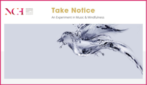NCH-Take-Notice-Track-Music-&-Mindfulness.